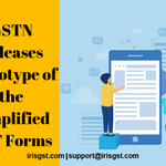 GSTN Releases Prototype of the Simplified GST Return Forms
