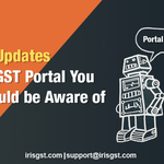 11 Updates on GST Portal You should be Aware of