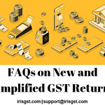 FAQ - New and Simplified GST Return forms