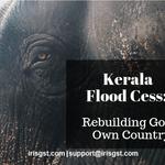Kerala Flood Cess – Rebuilding Gods Own Country