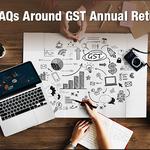 8 FAQs Around GST Annual Return