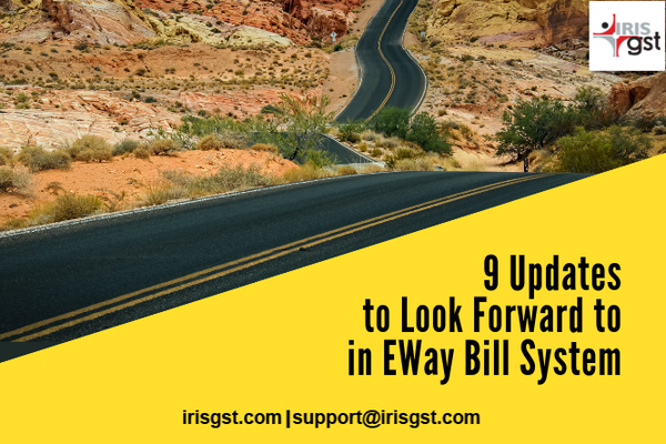 9 Updates to Look Forward to in EWay Bill System to Curb Tax Evasion