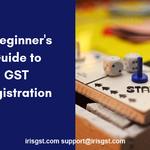 Beginner's Guide to Online GST Registration