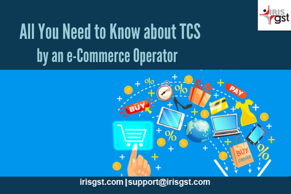 All You Need to Know about TCS by an e-Commerce Operator