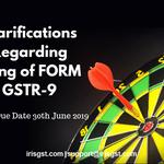 Clarifications Regarding Filing of GST Annual Return (FORM GSTR-9) - Released on 4th June 2019