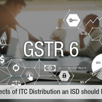 5 Aspects of ITC Distribution an ISD should Know