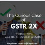 The Curious Case of GSTR 2X