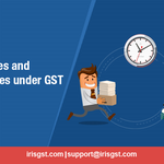 Late Fees and Penalties under GST