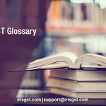 The GST Glossary