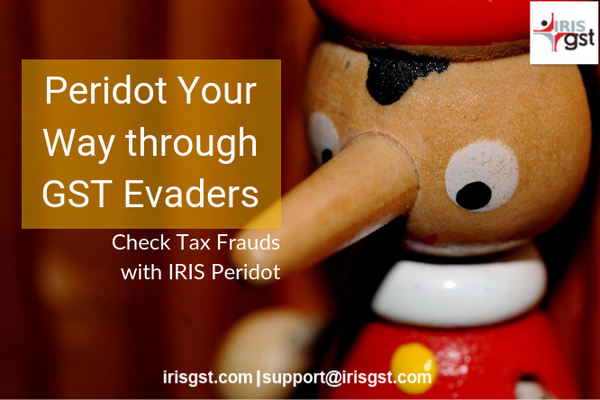 Check Tax Frauds with IRIS Peridot: Make Your Way through GST Evaders