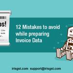 12 Mistakes to Avoid while Preparing Invoice Data